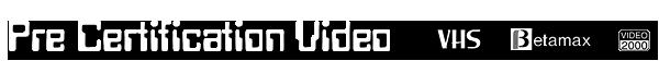Pre-Certification Video